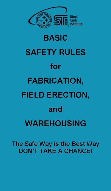 Basic Safety Rules for Fabrication, Field Erection, and Warehousing
