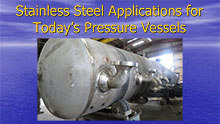 Stainless Steel Applications for Today's Pressure Vessels