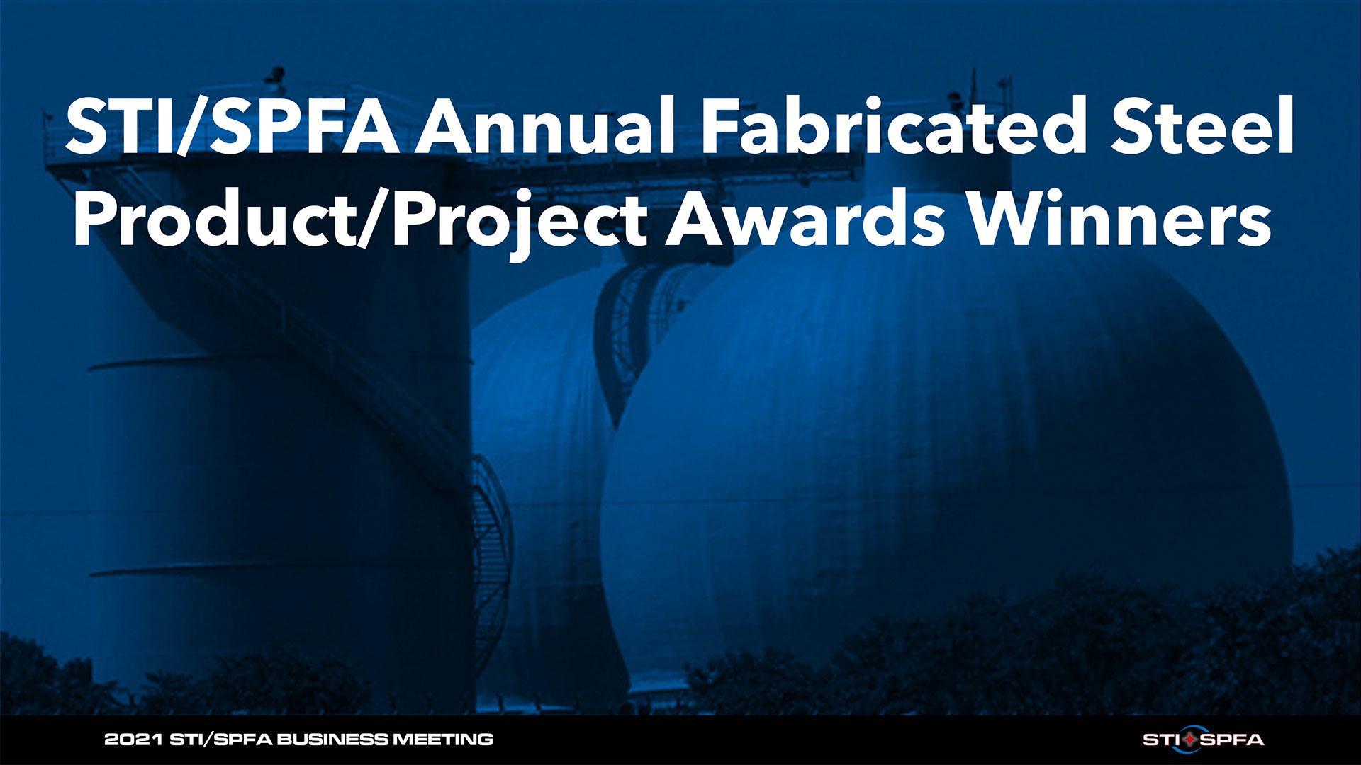 2020 STI/SPFA Annual Fabricated Steel Product/Project Awards Presentation